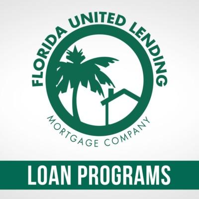 Florida United Lending Loan Programs